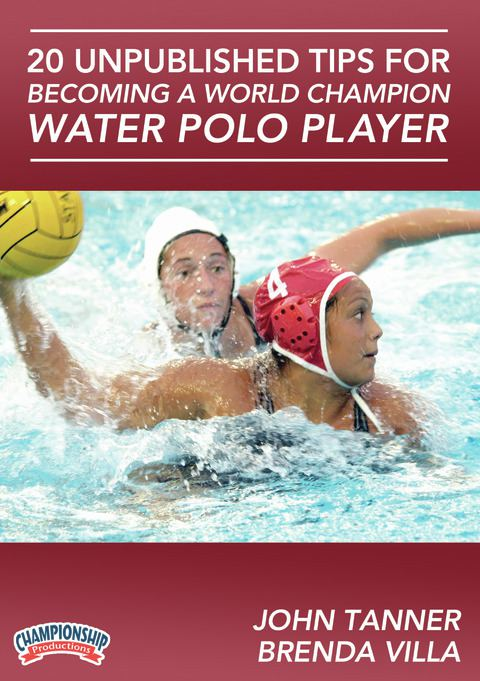 20 Unpublished Tips for Becoming a World Champion Water Polo Player DVDs