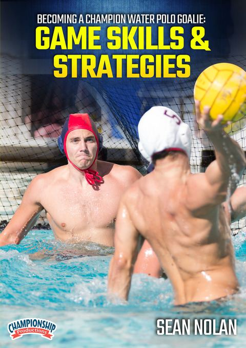 Becoming a Champion Water Polo Goalie: Game Skills & Strategies DVDs