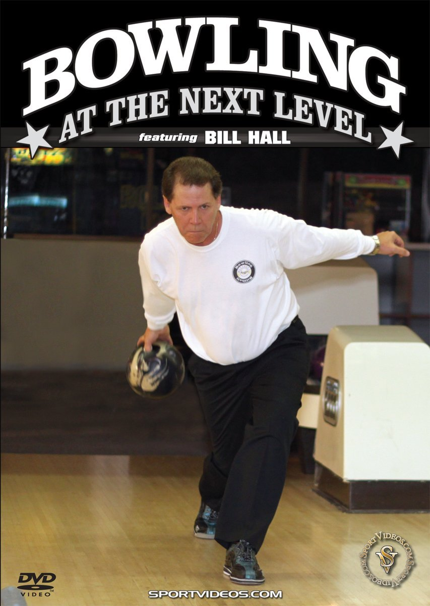 Bowling at the Next Level DVD with Coach Bill Hall