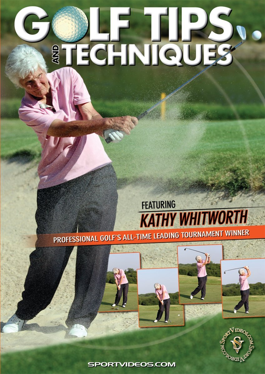 Golf Tips and Techniques DVD with Coach Kathy Whitworth