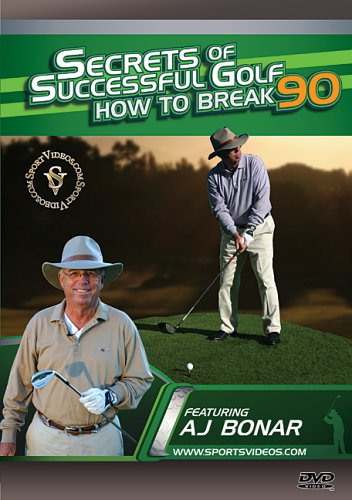 Secrets of Successful Golf: How to Break 90 DVD with Coach AJ Bonar