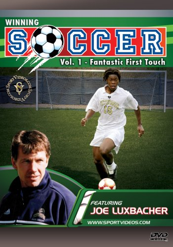 Winning Soccer: Fantastic First Touch DVD with Coach Dr. Joseph Luxbacher