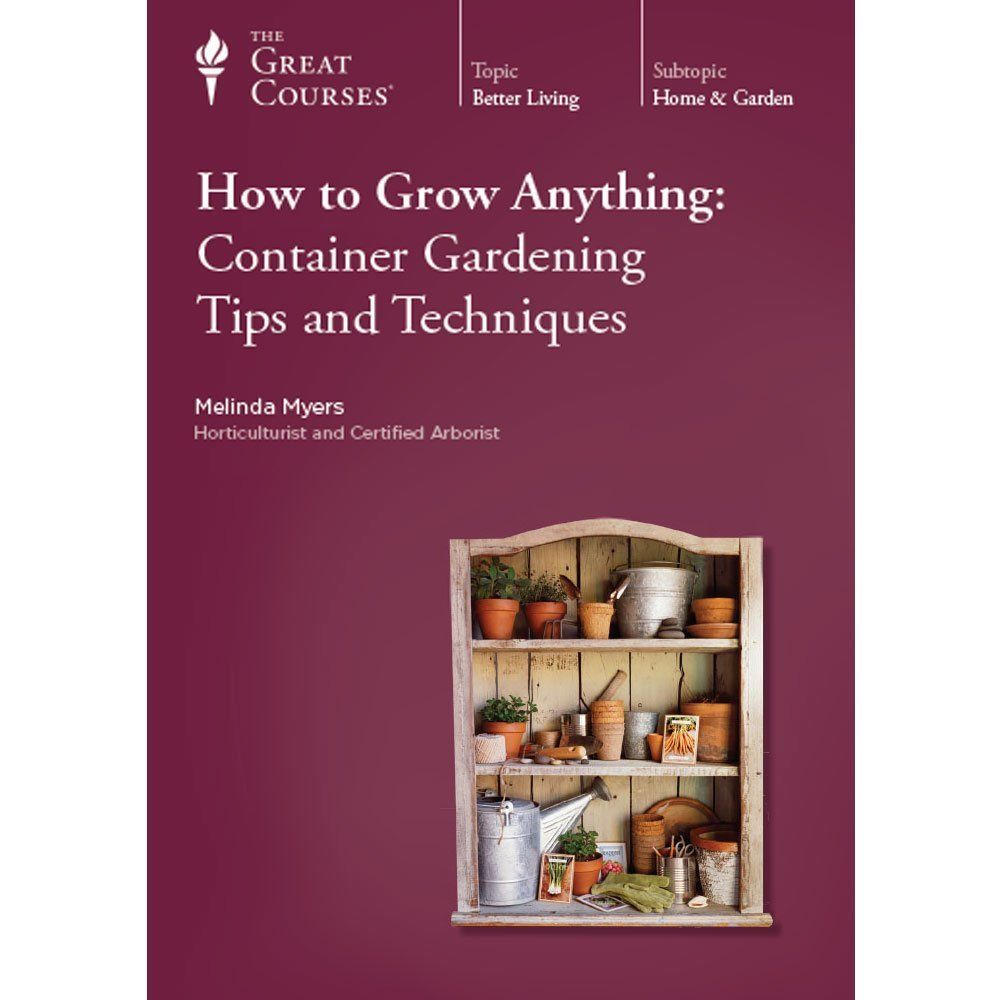 The Great Courses How to Grow Anything Container Gardening Tips (New DVD) - Free Shipping