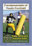 Fundamentals of Youth Football - Free Shipping