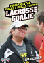 Fundamental Skills and Drills for the Lacrosse Goalie DVDs