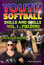 Youth League Softball Skills and Drills Vol. 1 - Fielding DVD or Download - 2018 Title