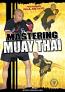 Mastering Muay Thai DVD with Coach Paul Metayo