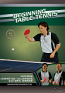 Beginning Table Tennis DVD with Coach Christian Lillieroos