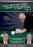 Play Better Pool: Taking Your Game to the Next Level DVD or Download - Free Shipping