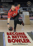 Become a Better Bowler DVD or Download - Free Shipping