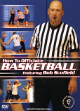 How to Officiate Basketball DVD with Bob Scofield