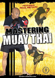 Mastering Muay Thai DVD with Coach Paul Metayo