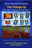 "The Change Up ""For the Younger Pitcher"" DVD"