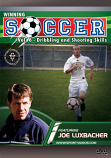 Winning Soccer: Dribbling and Shooting Skills DVD with Dr. Joseph Luxbacher