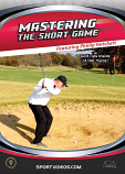 Mastering The Short Game - Golf Tips Inside 100 Yards! DVD or Download - 2018 Title