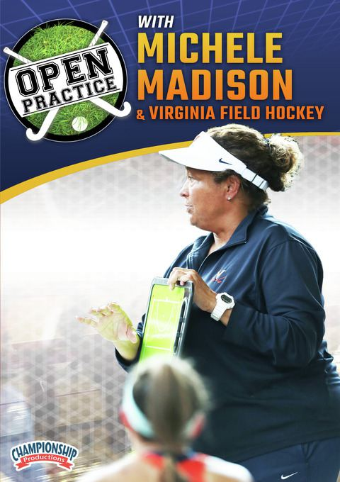 Open Practice with Michele Madison & Virginia Field Hockey DVD