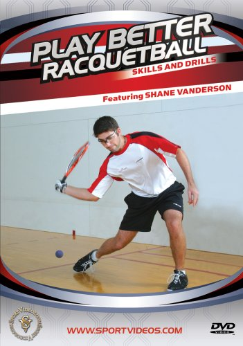 Play Better Racquetball: Skills and Drills DVD with Coach Shane Vanderson