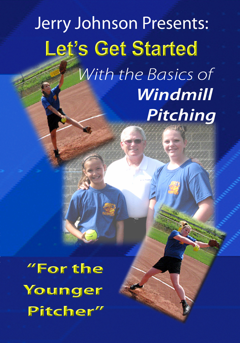 """Let's Get Started With the Basics of Windmill Pitching """"For the Younger Pitcher"""""""