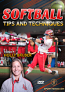 Softball Tips and Techniques - Free Shipping