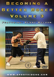 Becoming a Better Boxer Vol 3 DVD with Coach Kenny Weldon