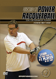Secrets of Power Racquetball: Tips for Advanced Players DVD or Download - Free Shipping